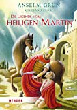 Die Legende vom heiligen Martin [Hardcover] Grün, Anselm and Ferri, Giuliano [Hardcover] Grün, Anselm and Ferri, Giuliano