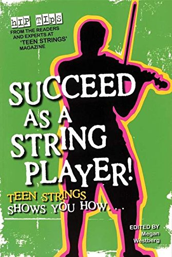 Succeed As A String Player Teen Strings Shows You How
