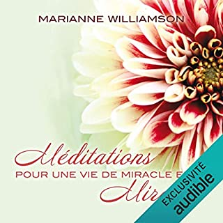 Couverture de Méditations pour une vie de miracle en miracle