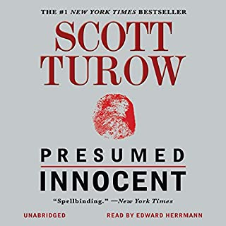 Presumed Innocent                   By:                                                                                                                                 Scott Turow                               Narrated by:                                                                                                                                 Edward Herrmann                      Length: 15 hrs and 34 mins     2,218 ratings     Overall 4.1
