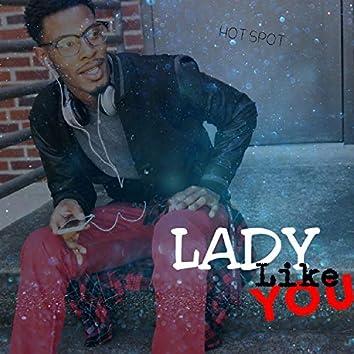 Lady Like You