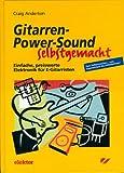 Gitarren-Power-Sound selbstgemacht
