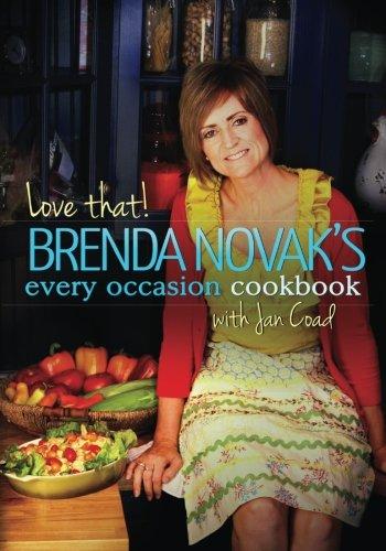Love That! Brenda Novak's Every Occasion Cookbook
