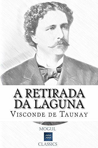 A Retirada da Laguna: Com introdução e índice activo
