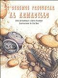 Le Debemos Preguntar Al Armadillo Standard Book (Spanish Edition)