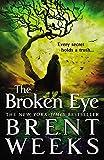 The Broken Eye (Lightbringer (3))