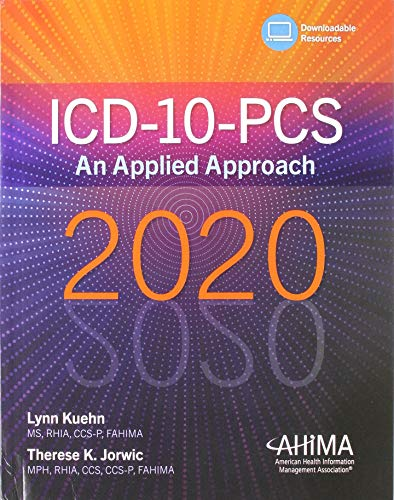 Compare Textbook Prices for ICD-10-PCS: An Applied Approach 2020 1 Edition ISBN 9781584267539 by Kuehn, Lynn M.