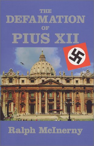 Compare Textbook Prices for Defamation Of Pius XII Key Texts 1 Edition ISBN 9781890318666 by McInerny, Ralph