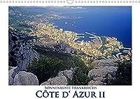 Cote d' Azur II - Sonnenkueste Frankreichs (Wandkalender 2022 DIN A3 quer): Die Schoenheit der Cote d' Azur ist einfach ueberwaeltigend (Monatskalender, 14 Seiten )