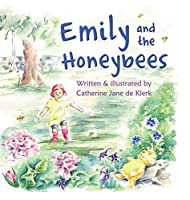 Emily and the Honeybees (Emily's Adventures)
