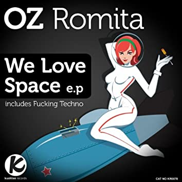 We Love Space EP