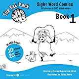 The Yak Pack: Sight Word Stories: Book 1: Comic Books to Practice Reading Dolch Sight Words (1-20) (The Yak Pack: Sight Word Comics) (Volume 1)