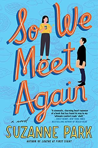 So We Meet Again: A Novel