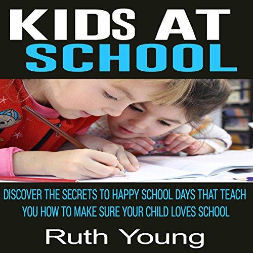 Kids at School audiobook cover art