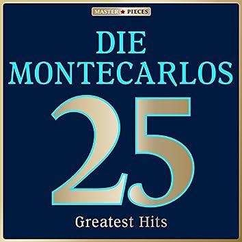Masterpieces Presents Die Montecarlos: 25 Greatest Hits