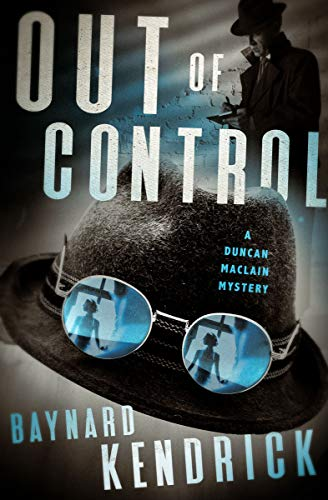 Out of Control (The Duncan Maclain Mysteries Book 6) by [Baynard Kendrick]