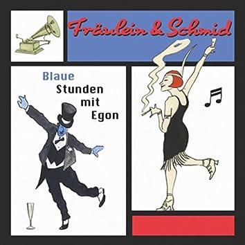 Blaue Stunden Mit Egon