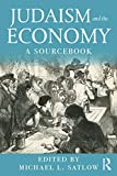 Judaism and the Economy: A Sourcebook