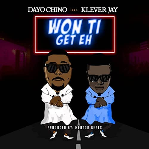 Dayo Chino feat. Klever Jay