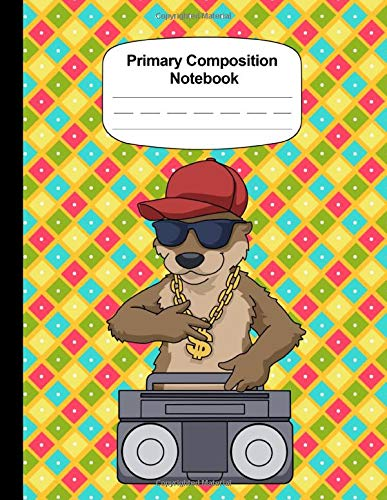 Primary Story Journal Kindergarten Composition Notebook Grades K-2 School Exercise Book Hip Hop Otter: Dotted Midline Draw And Write Early Cretive Story Book For Kids