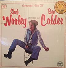 Greatest Hits Of Sheb Wooley Or Do You Say Ben Colder - Sheb Wooley And Ben Colder 2LP