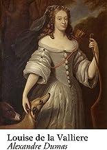 """Louise de la Valliere "" illustrated"