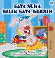 I Love to Keep My Room Clean (Malay Children's Book) (Malay Bedtime Collection)