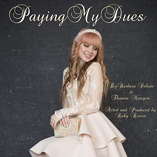 Paying My Dues audiobook cover art
