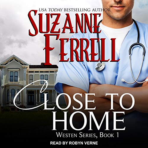 Close to Home Audiobook By Suzanne Ferrell cover art