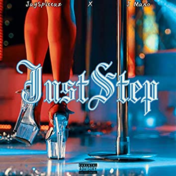 Just Step (feat. J Mano)