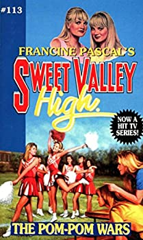 The Pom-Pom Wars  Sweet Valley High Book 113