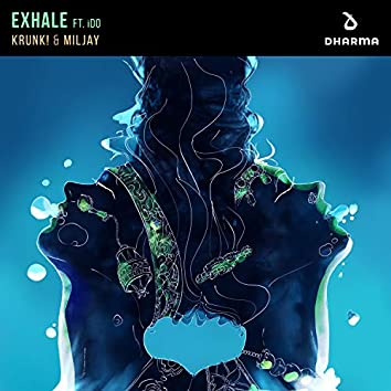 Exhale (feat. iDo)