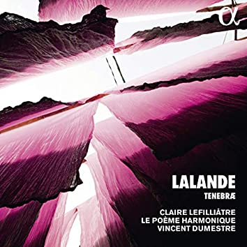 Lalande: Tenebrae (Alpha Collection)