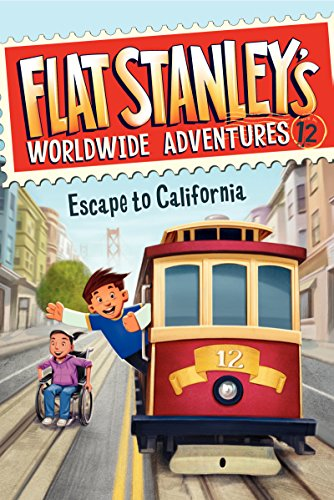 Flat Stanley\'s Worldwide Adventures #12: Escape to California (English Edition)