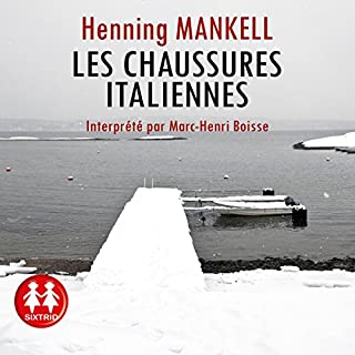 Les chaussures italiennes                   By:                                                                                                                                 Henning Mankell                               Narrated by:                                                                                                                                 Marc-Henri Boisse                      Length: 9 hrs and 49 mins     Not rated yet     Overall 0.0