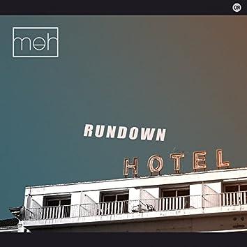 Rundown Hotel