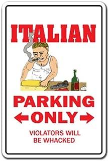ITALIAN Sign parking Italy mafia mobster food pizza mob   Indoor/Outdoor   12