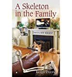 [(A Skeleton in the Family)] [by: Leigh Perry]