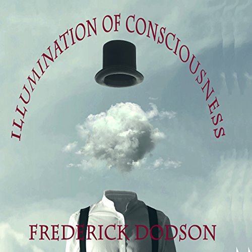 Illumination of Consciousness audiobook cover art