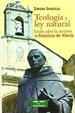 Teologia y Ley Natural. Francisco De Vit (ESTUDIOS Y ENSAYOS)