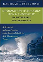Information Technology Risk Management in Enterprise Environments: A Review of Industry Practices and a Practical Guide to Risk Management Teams