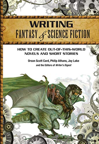 Compare Textbook Prices for Writing Fantasy & Science Fiction: How to Create Out-of-This-World Novels and Short Stories Second Edition ISBN 9781599631400 by Card, Orson Scott,Athans, Philip,Lake, Jay