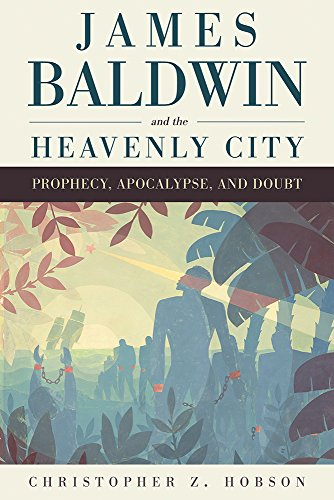 James Baldwin and the Heavenly City