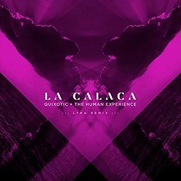 La Calaca (Lyra Remix)