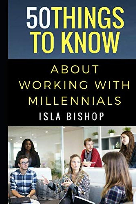 放映分割信頼50 Things to Know About Working with Millennials
