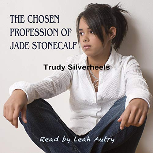 The Chosen Profession of Jade Stonecalf audiobook cover art