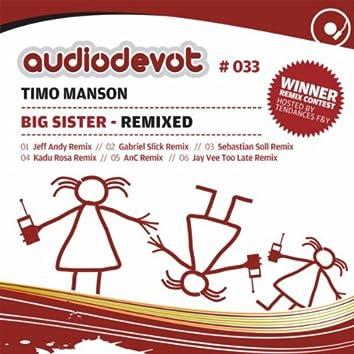 Big Sister - Remixed