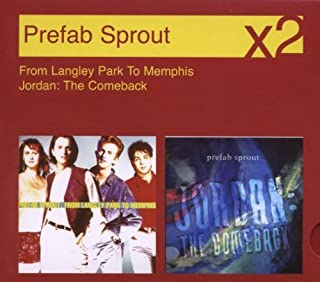 From Langley Park To Memphis/Jordan: The Comeback by Prefab Sprout