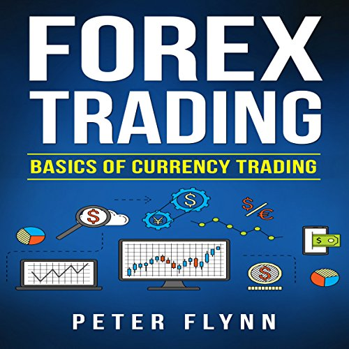 Forex Trading: Basics of Currency Trading audiobook cover art