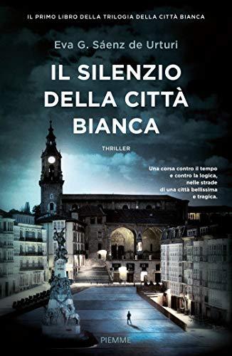 Il silenzio della città bianca (Trilogia della Città bianca Vol. 1)